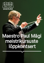 Maestro Paul Mägi meistrikursuste lõppkontsert