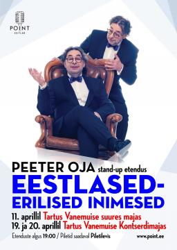 PEETER OJA stand-up etendus EESTLASED – ERILISED INIMESED
