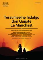 A Trenchang Hidalgo Don Quixote from La Mancha (Teravmeelne hidalgo Don Quijote La Manchast)