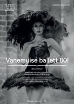 "Gala ""Vanemuise ballett 80!"""