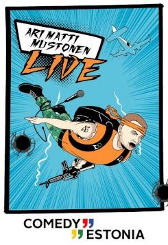 Comedy Estonia: Ari Matti Mustonen LIVE