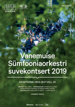 Vanemuise Sümfooniaorkestri suvekontsert 2019