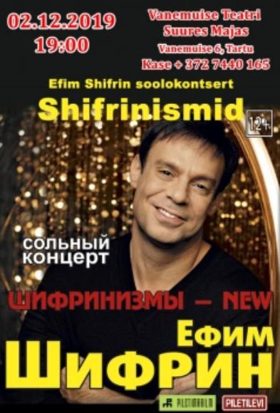 "Efim Shifrin soolokontsert ""Shifrinismid"""